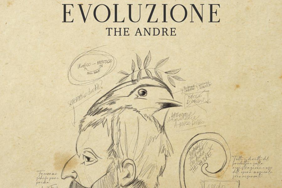 THE ANDRE: il disco EVOLUZIONE e il singolo SCIMMIE
