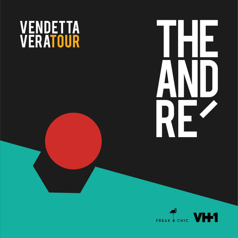 THE ANDRE' annuncia il Vendetta Vera Tour