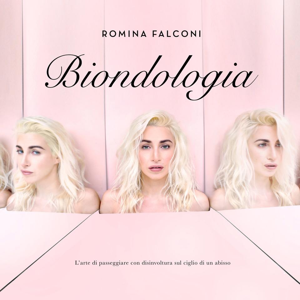 ROMINA FALCONI il 15 marzo esce BIONDOLOGIA