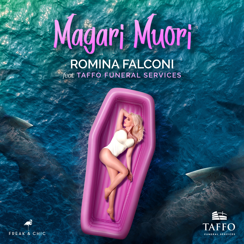 ROMINA FALCONI feat TAFFO con il brano MAGARI MUORI