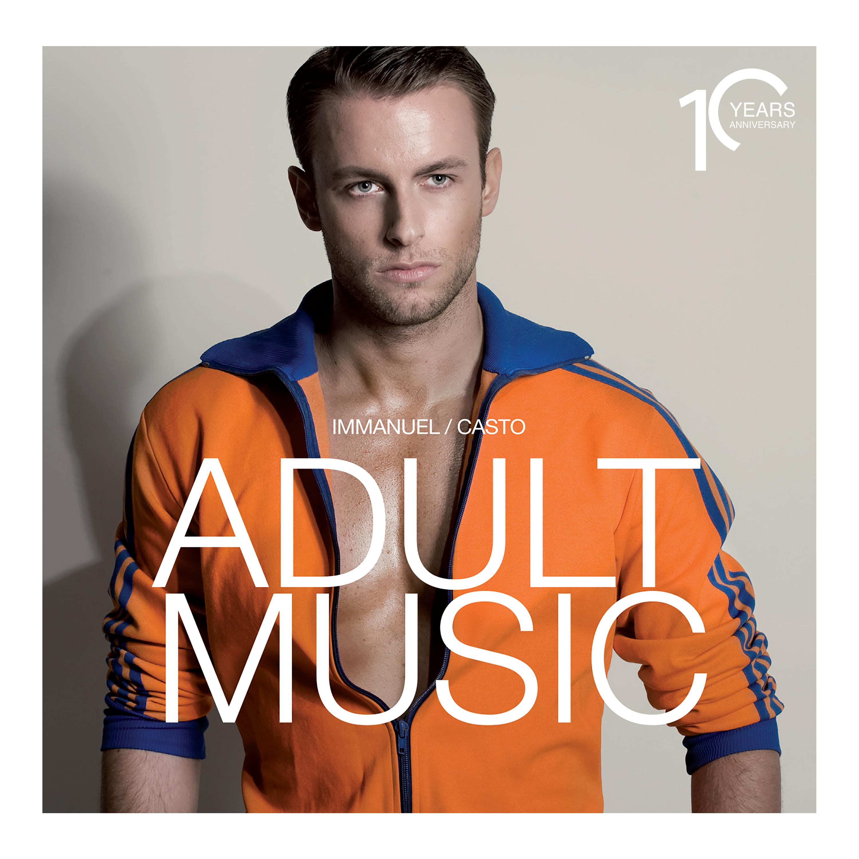 IMMANUEL CASTO: esce il vinile di ADULT MUSIC per il decennale